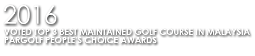 2016-Voted-Top-3-Best-Maintained-Golf-Course-In-Malaysia